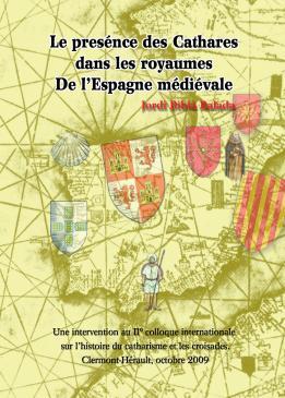 Le presénce des cathares dans les royaumes de l'Espagne Médiévale