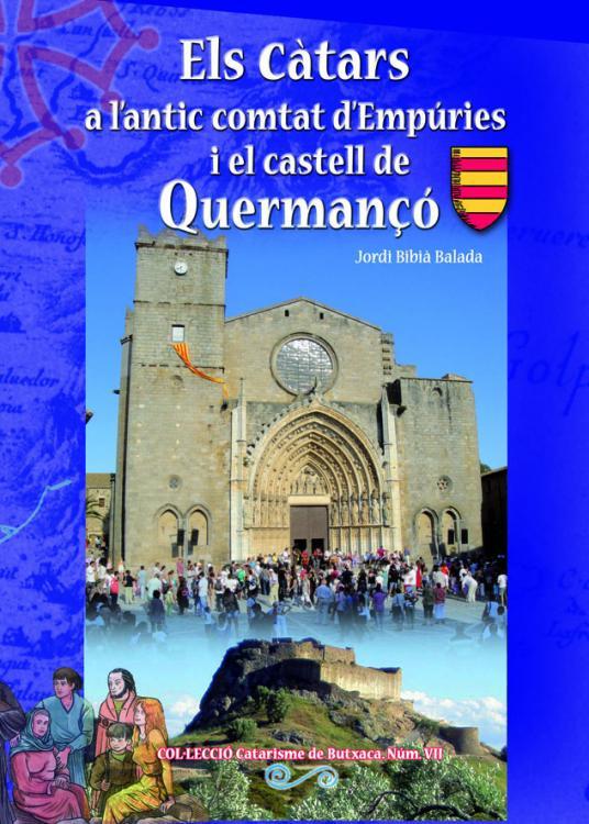 El catarisme a l'antic comtat d'Empúries i el castell de Quermançó