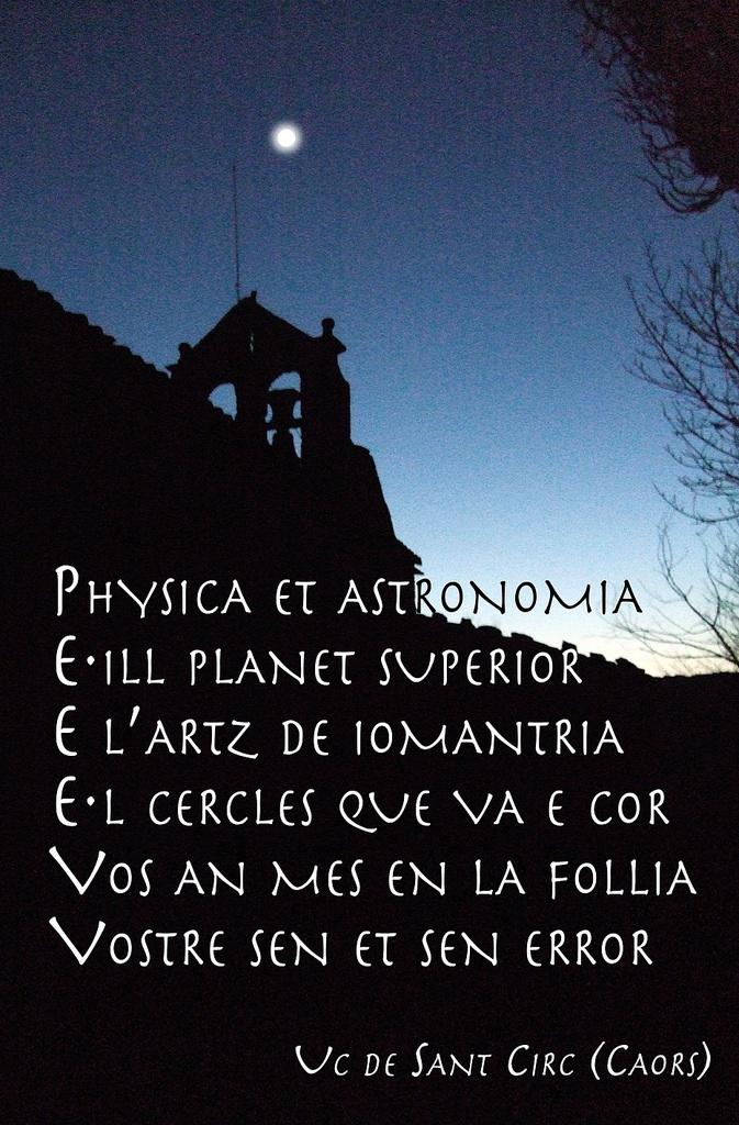 21.08.2010 Composició d'Uc de Sant Circ on deixa ben clara la seva opinió sobre l'astrologia:   Physica et astronomia